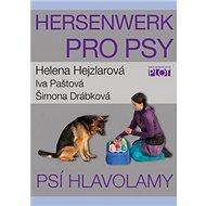 Hersenwerk pro psy: Psí hlavolamy - Kniha