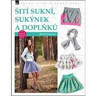 Šití sukní, sukýnek a doplňků - Kniha