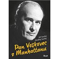 Pan Voskovec z Manhattanu - Kniha