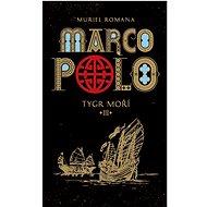 Marco Polo III: Tygr moří