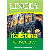 Italština konverzace: se slovníkem a gramatikou - Kniha