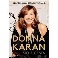 Moje cesta: S předmluvou Barbry Streisand - Kniha