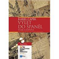 Výlet do Španěl Viaaje a Espaňa: dvojjazyčná kniha pro pokročilé + CD - Kniha