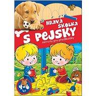 Hravá školka s pejsky: Aktivity pro předškoláky - Kniha