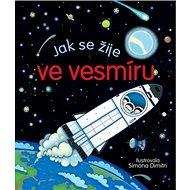 Jak se žije ve vesmíru - Kniha
