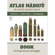 Atlas nábojů: do ručních palných zbraní - Kniha