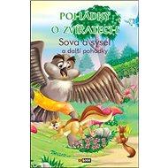 Pohádky o zvířatech Sova a sysel: a další pohádky - Kniha