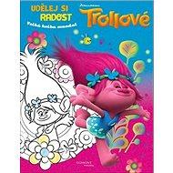 Trollové Udělej si radost: Velká kniha mandal - Kniha
