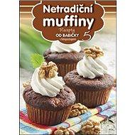 Recepty od babičky 5 Netradiční muffiny: s fotopostupem - Kniha
