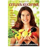 Citlivá kuchyně - Kniha