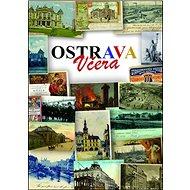 Ostrava včera - Kniha