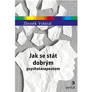 Jak se stát dobrým psychoterapeutem - Kniha