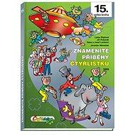 Znamenité příběhy Čtyřlístku 1999 - Kniha