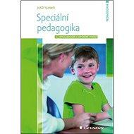 Speciální pedagogika: 2., aktualizované a doplněné vydání - Kniha