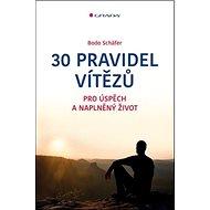 30 pravidel vítězů: pro úspěch a naplněný život - Kniha