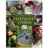 Květinové tvoření - Kniha