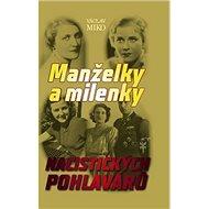Kniha Manželky a milenky nacistických pohlavárů - Kniha