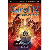 Karel IV.: Únos v Paříži - Kniha