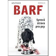Barf Syrová strava pro psy - Kniha