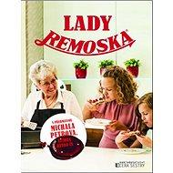 Lady Remoska - Kniha