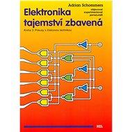 Elektronika tajemství zbavená Kniha 3 - Kniha