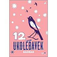 12 ukolébavek - Kniha