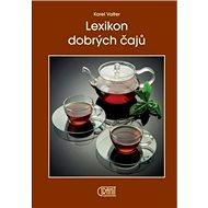 Kniha Lexikon dobrých čajů - Kniha