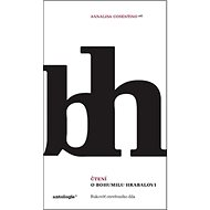 Kniha Čtení o Bohumilu Hrabalovi: Rukověť otevřeného díla - Kniha