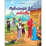 Nejkrásnější lidové pohádky - Kniha