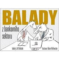Kniha Balady z bankovního sektoru - Kniha