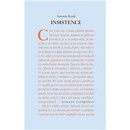 Kniha Insistence - Kniha