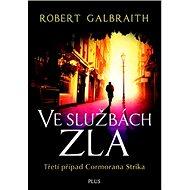 Ve službách zla: Třetí případ Cormorana Strika - Kniha