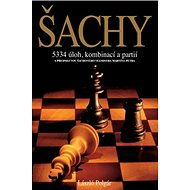 Šachy: 5334 úloh, kombinací a partií - Kniha