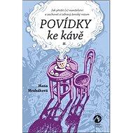 Kniha Povídky ke kávě II. - Kniha