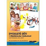 Kniha Dvouleté děti v předškolním vzdělávání: Od podzimu do zimy - Kniha