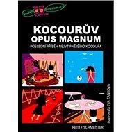 Kniha Kocourův Opus Magnum - Kniha