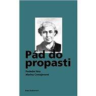 Kniha Pád do propasti: Poslední léta Mariny Cvetajevové - Kniha