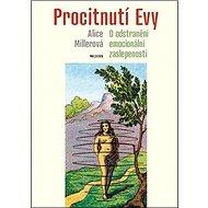 Kniha Procitnutí Evy: O odstranění emocionální zaslepenosti