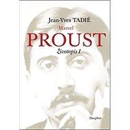 Marcel Proust: Životopis I - Kniha