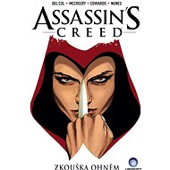 Assassin's Creed Zkouška ohněm - Kniha
