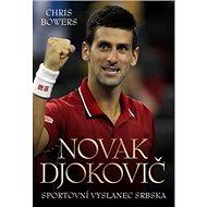 Novak Djokovič: Sportovní vyslanec Srbska