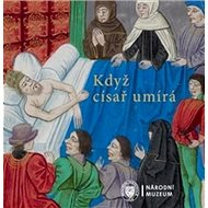 Kniha Když císař umírá