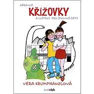 Zábavné křížovky a luštění pro šikovné děti - Kniha