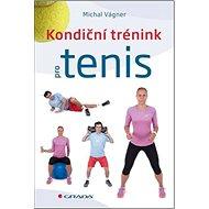Kondiční trénink pro tenis - Kniha