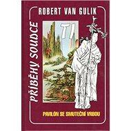 Kniha Pavilón se smuteční vrbou: Příběhy soudce TI