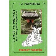Kniha Pekelný paraván: Tajuplné příběhy ze starobylého Japonska - Kniha