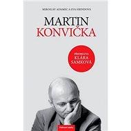 Kniha Martin Konvička: Předmluva Klára Samková - Kniha