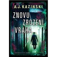 Znovuzrození vraha: Niels Bentzon & Hannah Lundová 3 - Kniha
