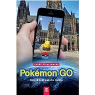 Kniha Pokémon GO - Kniha