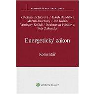 Energetický zákon Komentář - Kniha